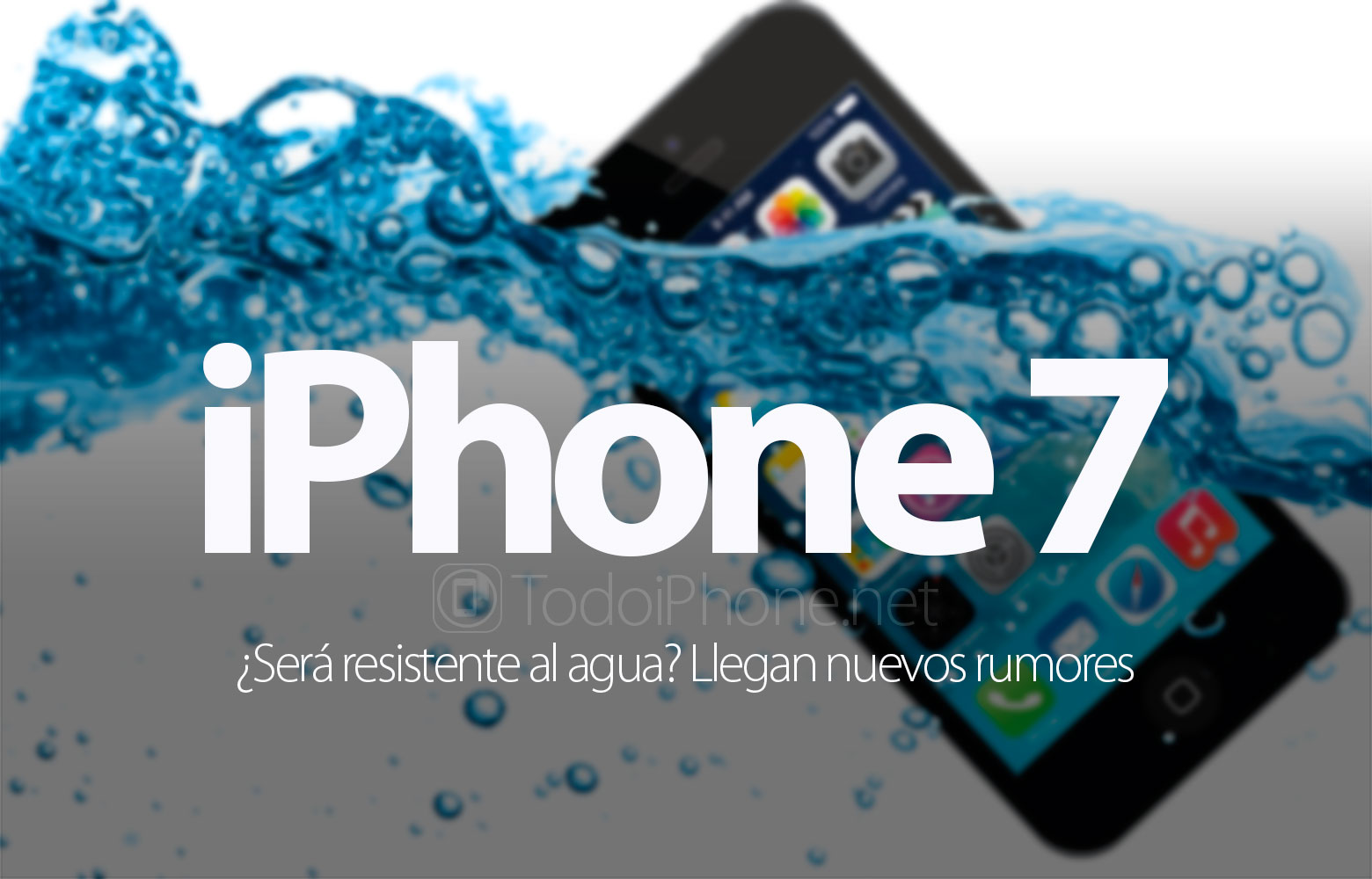 iphone-7-rumores-resistencia-agua