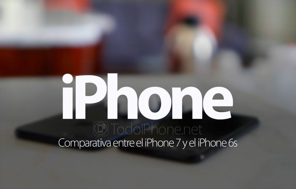 iphone-7-vs-iphone-6s-comparativa
