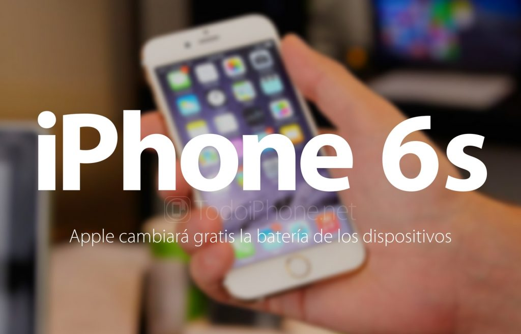 iphone-6s-apple-cambiara-gratis-bateria